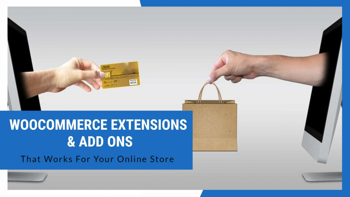WooCommerce Extensions And Add ons