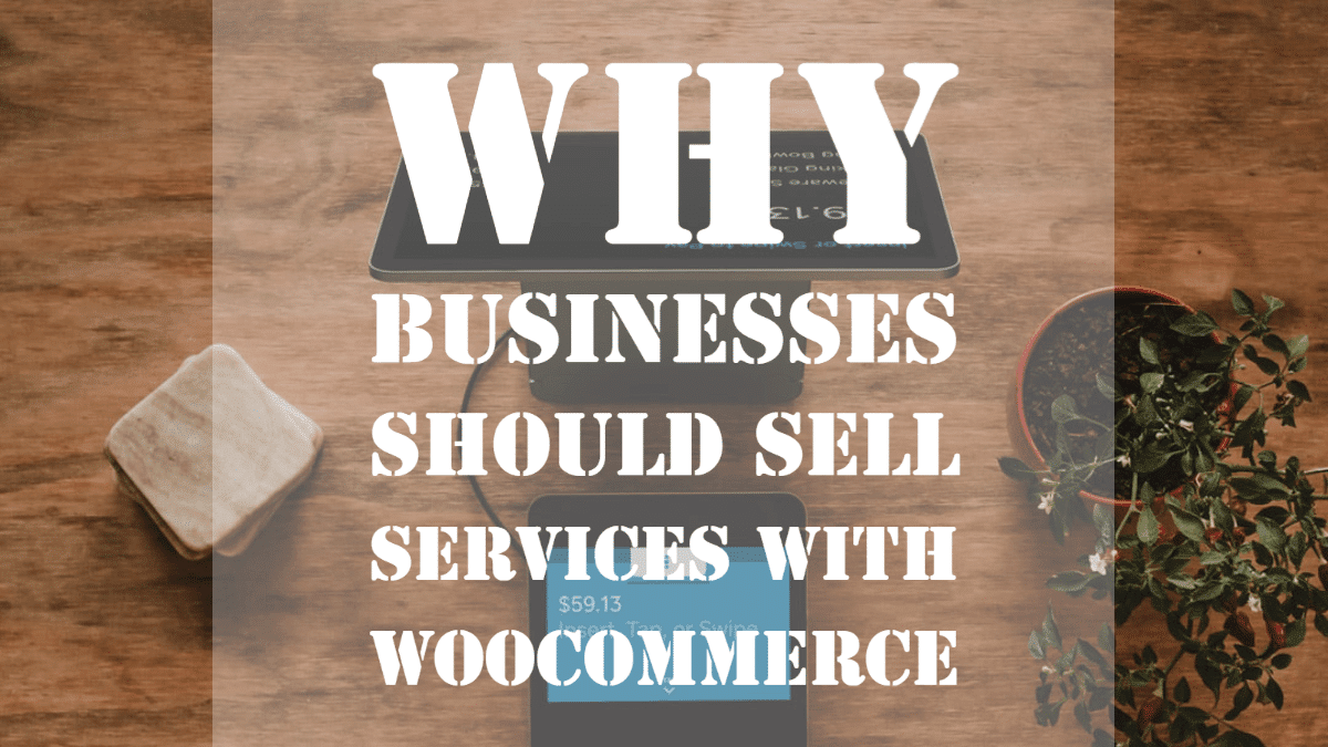 WooCommerce To Sell Services