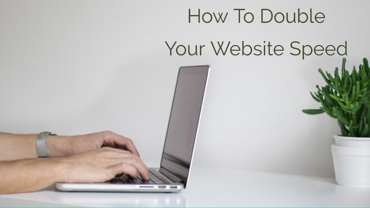 how to double your website speed